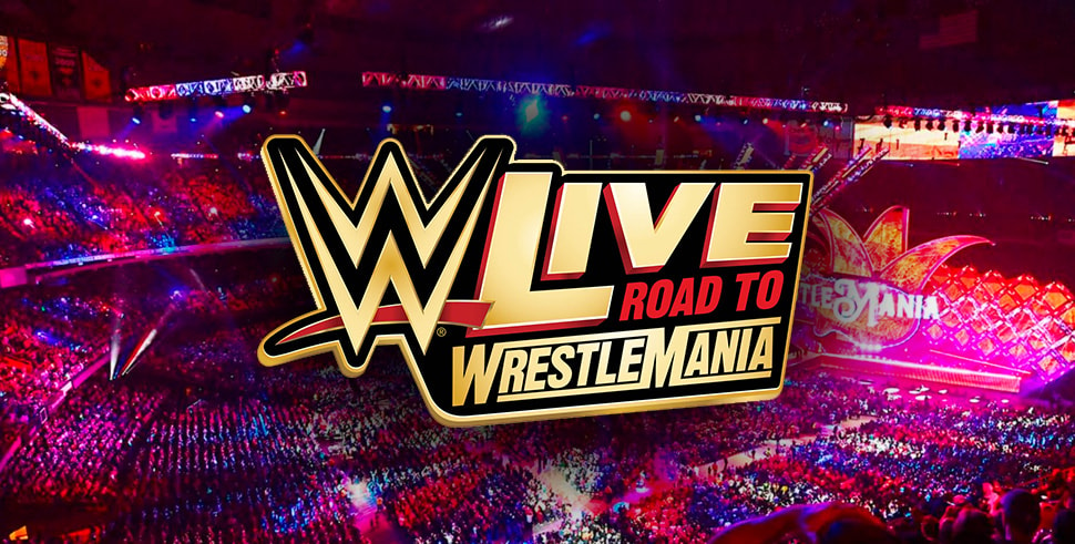WWE Live: The Road to Wrestlemania